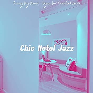 Swing Big Band - Bgm for Cocktail Bars