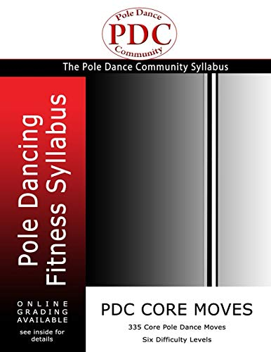 PDC Core Moves: Pole Dancing Fitness Syllabus. Colour Version