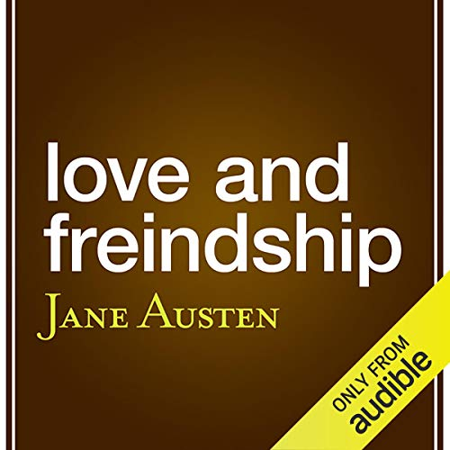 Love and Friendship (aka 'Love and Freindship') audiobook cover art