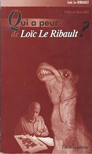 Qui a peur de Loïc Ribault