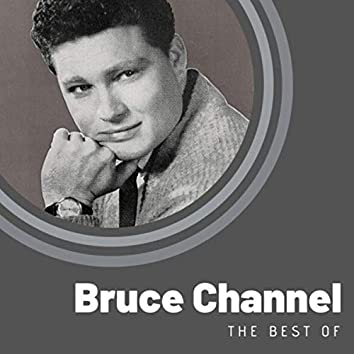 The Best of Bruce Channel