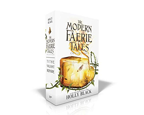 The Modern Faerie Tales Collection: Tithe; Valiant; Ironside