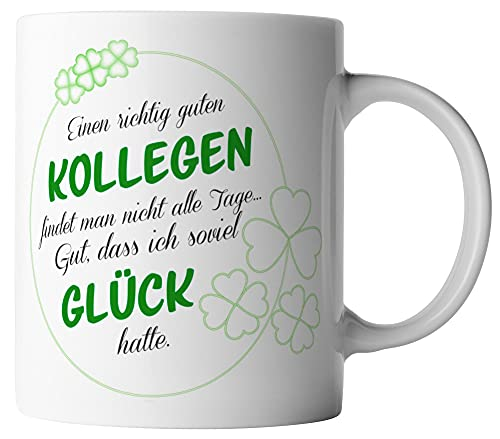 vanVerden Tasse - Einen richtig guten Kollegen findet man nicht alle Tage. Gut, das ich so viel Glück hatte - beidseitig Bedruckt - Geschenk Idee Kaffeetassen, Tassenfarbe:Weiß