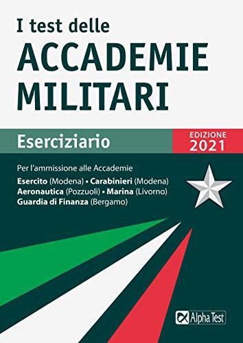 I test delle accademie militari. Eserciziario. Nuova ediz.