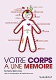 Votre corps a une memoire - Marabout - 13/05/2009
