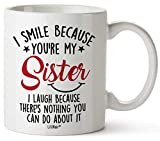 Mothers Day Gifts For Sister. Sister Gifts From Sister. Big Sisters Gift From Brother. Little Sister Birthday Gift. Funny Best Coffee Mug Cup Ideas. New Happy Funny Mugs Presents From Sister In Law