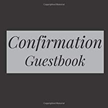 Confirmation Guestbook: Black - Holy Christian Baptism Celebration Party Guest Signing Sign In Reception Visitor Book, Girl Boy Teen Child w/ Gift Log ... Wishes, Photo Milestones Keepsake Ceremony