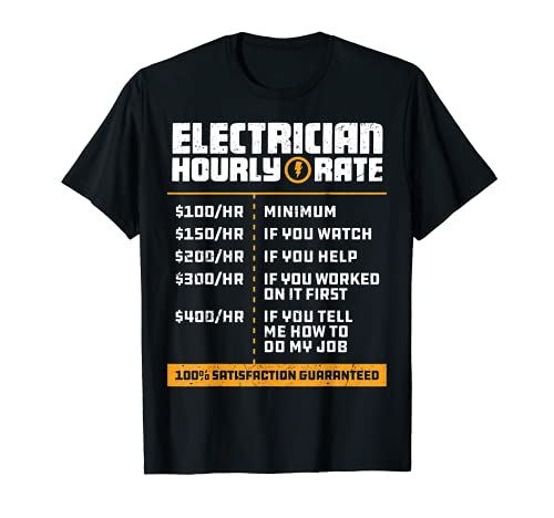 Electrician Hourly Rate Funny Lineman Dad Vintage Gifts Men T-Shirt