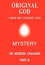 Mystery: Pt. 3 (Divine Messages from Original God)
