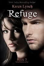 Refuge (Relentless) (Volume 2) by Karen Lynch (2014-11-25)