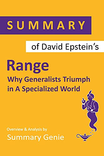 Summary of David Epstein's Range: Why Generalists Triumph in A Specialized World
