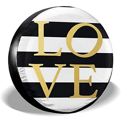 Niet te gebruiken Spare Wheel Cover strepen in wit en zwart gouden Love zonwering wiel regenbescherming banden diameter voor aanhangers RV SUV verschillende voertuigen 17in/80~83cm 4 X 100 M