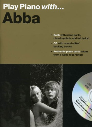Play Piano With... Abba (Book, CD): Noten, CD für Klavier