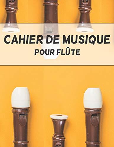 Cahier de musique pour flûte: 12 Portées - 108 pages