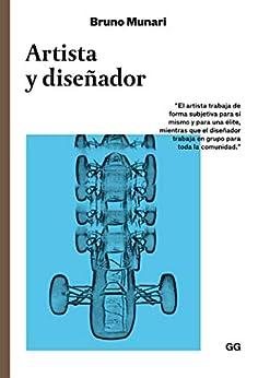 Artista y diseñador (Clásicos) de [Bruno Munari, Patricia Orts García]
