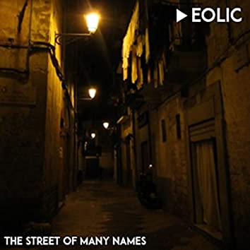 THE STREET OF MANY NAMES