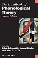 The Handbook of Phonological Theory (Blackwell Handbooks in Linguistics)