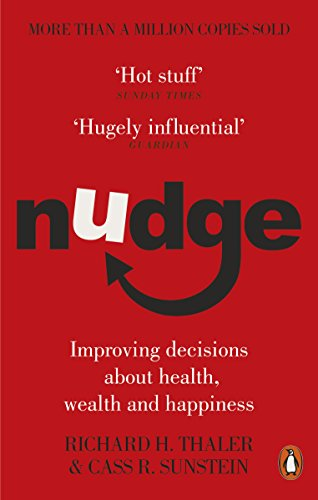 Nudge: Improving Decisions About Health, Wealth and Happinessの詳細を見る