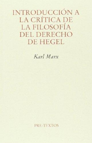 Introducción A La Crítica De La Filosofía Del Derecho De Hegel (Ensayo)