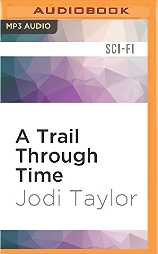 A Trail Through Time (The Chronicles of St Marys)