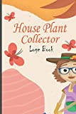 House Plant collector Log Book: Succulents Journal & Planner, Perfect For Planning Your Succulent Planter & Recording Succulent Plants, 6x9 120 Pages