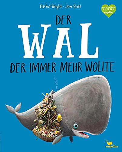 Der Wal, der immer mehr wollte (Tapa dura)