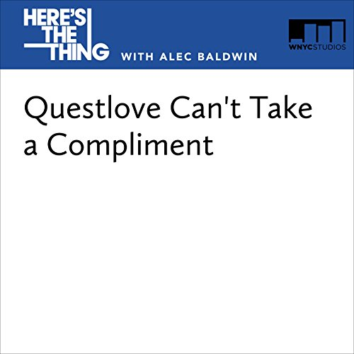 Questlove Can't Take a Compliment audiobook cover art