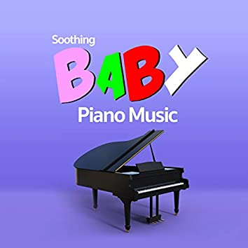 Soothing Baby Piano Music