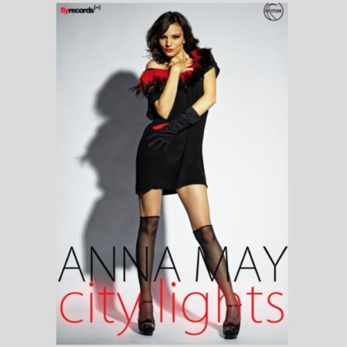 Anna May - City Lights (Fly Records Radio Edit )
