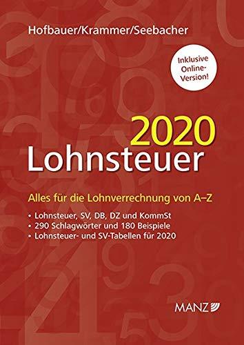 Lohnsteuer 2020: Alles für die Lohnverrechnung von A-Z