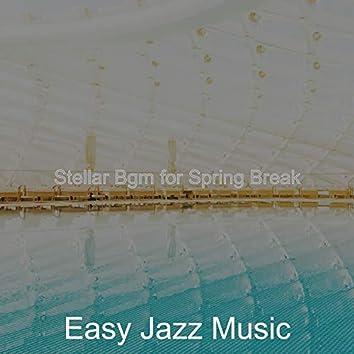 Stellar Bgm for Spring Break