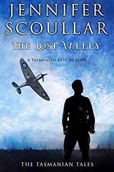 The Lost Valley (The Tasmanian Tales Book 2) by [Jennifer Scoullar]