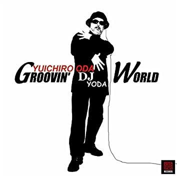 Groovin' World