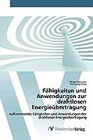 Jian, M: Faehigkeiten und Anwendungen zur drahtlosen Energieue