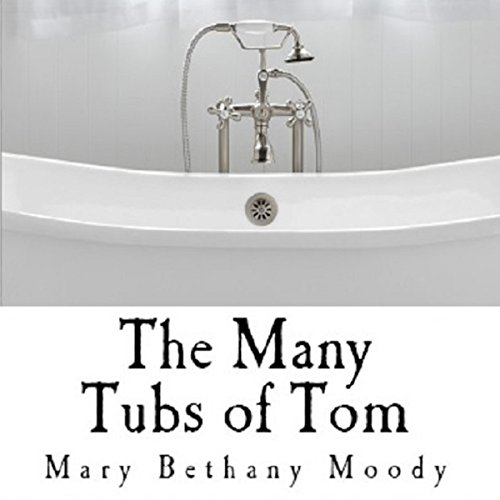 The Many Tubs of Tom audiobook cover art