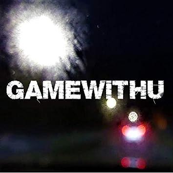 GAMEWITHU