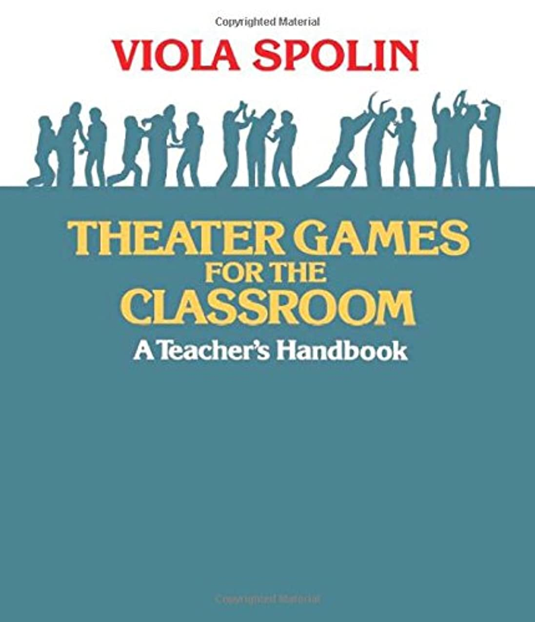 ショートカット交流するましいTheater Games for the Classroom: A Teacher's Handbook