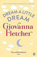 Dream a Little Dream 1405919167 Book Cover