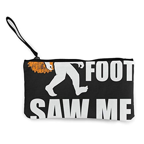 Big Foot Saw Me But Nobody Believes Him - Monedero de lona para mujer (11,4 x 21,6 cm)