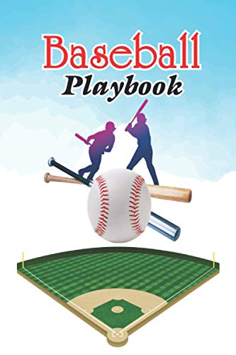 Baseball Playbook: Baseball drills plays, and strategies, Blank Baseball Court Diagrams Notebook for Baseball Training High School, and College Players.