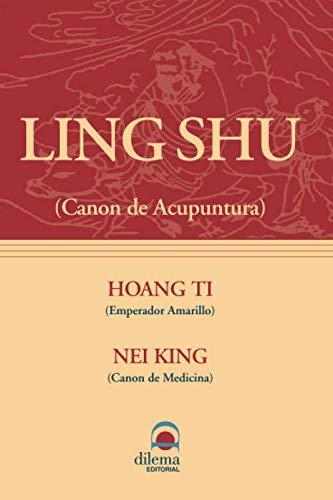 Ling Shu: Canon de acupuntura