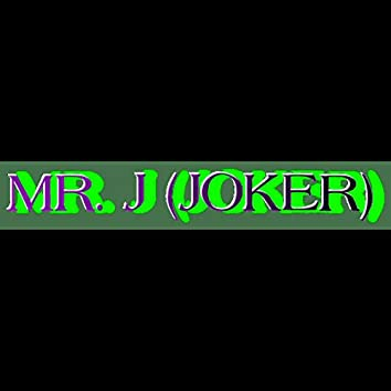 Mr. J (Joker)