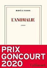 L'anomalie - Prix Goncourt 2020 de Hervé Le Tellier