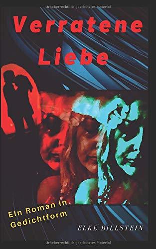 Verratene Liebe: Ein Roman in Gedichtform (German Edition) ~ TOP Books