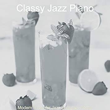 Modern Music for Jazz Lounges - Piano
