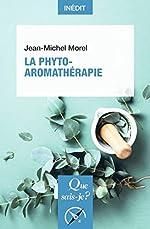 La Phyto-aromathérapie de Jean-Michel Morel