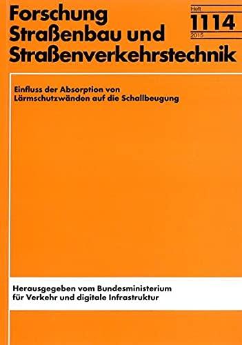 Einfluss der Absorption von Lärmschutzwänden auf die Schallbeugung (Forschung - Strassenbau und Verkehrstechnik)