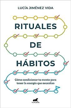 Rituales de hábitos de Lucía Jiménez Vida
