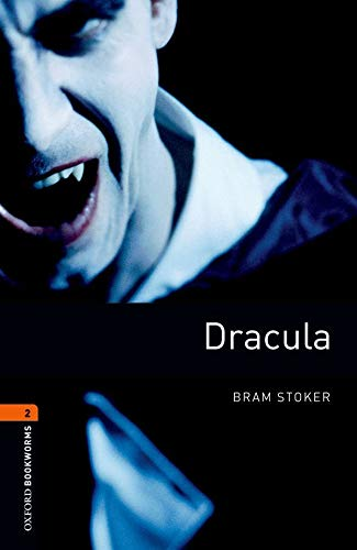 Oxford Bookworms Library: Level 2:: Draculaの詳細を見る