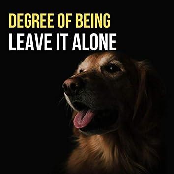 Leave It Alone (2020 Version)